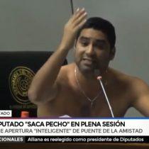 Diputado paraguayo se sale de sus cabales y se quita su camisa en señal de enojo en plena sesión parlamentaria