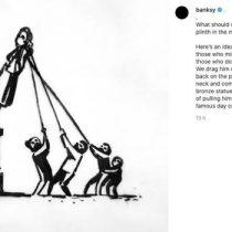 Artista Banksy propone una nueva versión de la derribada estatua de traficante de esclavos inglés