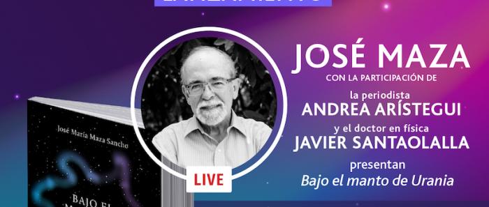 """José Maza presenta su nuevo libro """"Bajo el manto de Urania"""" vía streaming"""