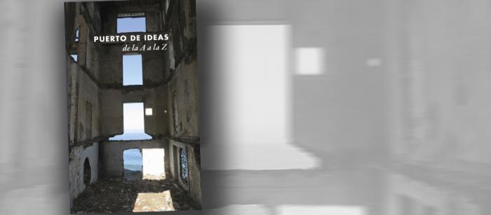 """Con el libro """"Puerto de Ideas de la A a la Z"""" comienza la celebración de los 10 años del festival de Valparaíso"""