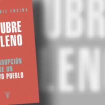 """Una sociedad que entró en crisis. Reseña de """"Octubre Chileno"""" de Carlos Ruiz"""