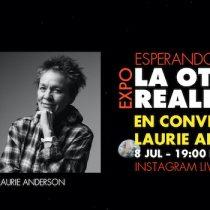 Ciclo de conversaciones: artista Laurie Anderson vía online