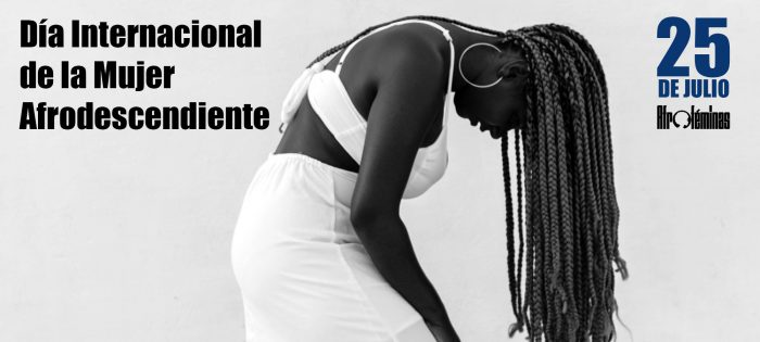 """""""El 25 de julio también es el Día de la Mujer"""": Afroféminas conmemorarán los 28 años del día la mujer Afrodescendiente este sábado"""