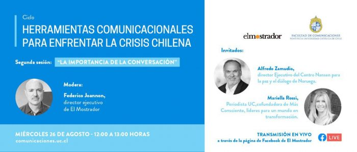 [EN VIVO] Webinar UC y El Mostrador: La importancia de la conversación para enfrentar la crisis chilena