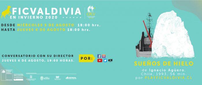 FICValdivia en invierno: Documental «Sueños de Hielo» de Ignacio Agüero vía online