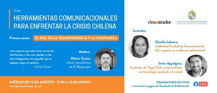 """Herramientas comunicacionales para enfrentar la crisis chilena: La UC y El Mostrador invitan al webinar """"El rol de la transparencia y la confianza"""""""