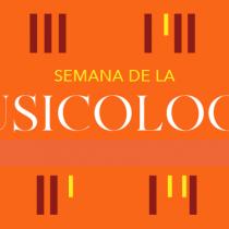 Primera edición de la Semana de la Musicología vía online
