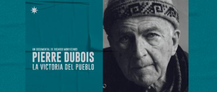 """Documental """"Pierre Dubois, La Victoria del pueblo"""" en Ondamedia"""