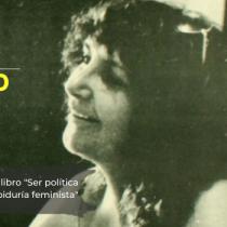 Cita de libros: Julieta Kirkwood y los nudos feministas hacia una nueva Constitución