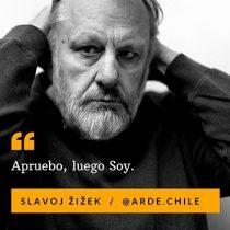 ARDE: el proyecto cultural por el Apruebo al que se sumó Žižek