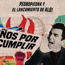 """""""Sueños por Cumplir"""": Pedropiedra presenta un nuevo formato para lanzar """"Alo!"""""""