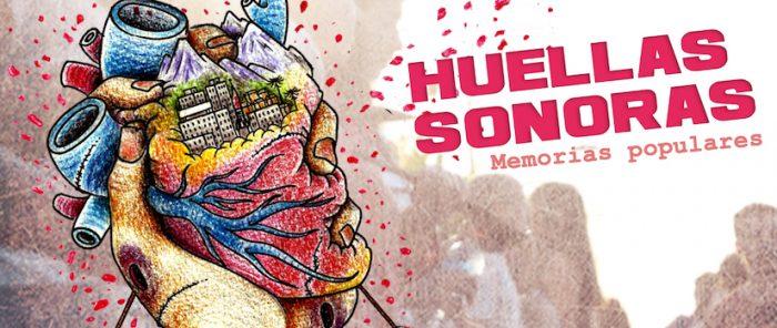 """""""Huellas Sonoras"""": documental radial rescata las memorias orales del estallido social"""