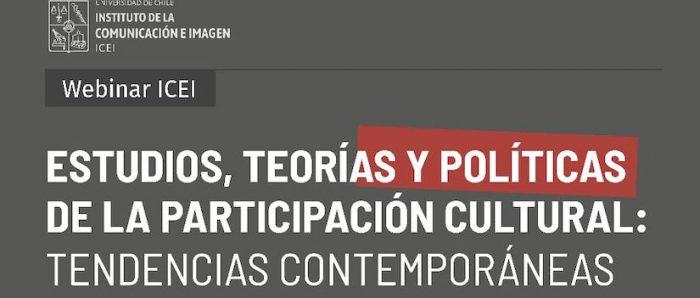 """Conversatorio """"Estudios, teorías y políticas de la participación cultural: tendencias contemporáneas"""" vía online"""