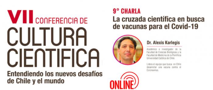 """Charla """"La cruzada científica en busca de vacunas para el Covid-19"""" con el Dr. Alexis Karlegis vía online"""
