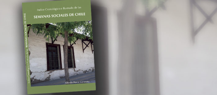 """Presentación del libro """"Índice cronológico ilustrado de las Semanas Sociales de Chile"""" de Alfredo Pesce vía online"""