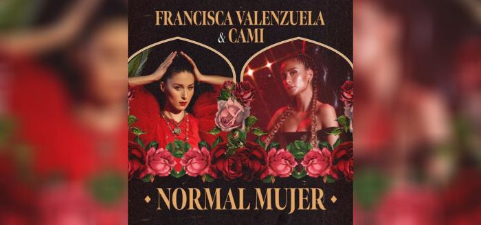 """""""Normal Mujer"""", la nueva canción que une las voces de Francisca Valenzuela y Cami"""