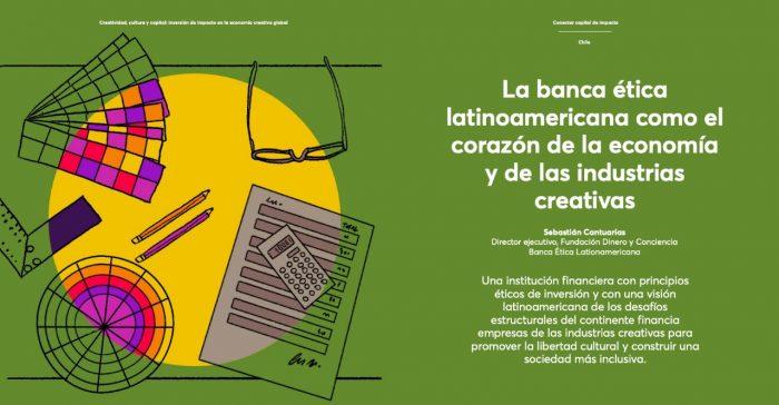 Informe global sobre inversión de impacto en las Industrias Creativas destaca a la Banca Ética en Chile