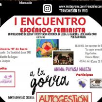 Esta semana se realizará el Primer Encuentro Escénico Feminista en territorios de lucha y resistencia histórica