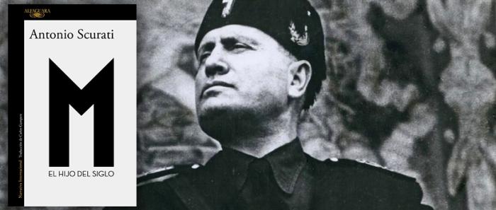 """Cita de libros: El presente inmediato en """"M. El hijo del siglo"""", la biografía novelada de Benito Mussolini"""