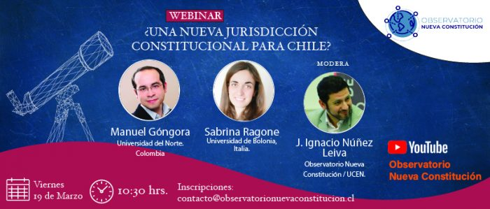 [EN VIVO] Observatorio Nueva Constitución: ¿Una nueva jurisdicción constitucional para Chile?