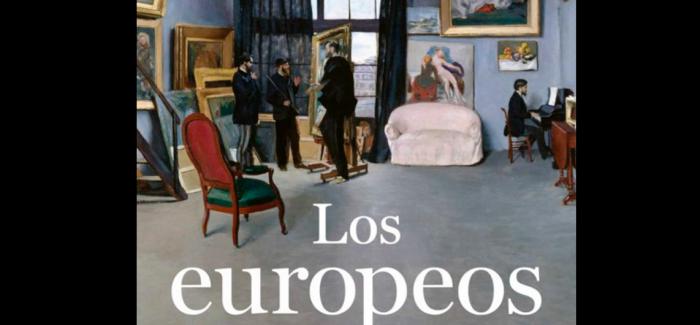 Cita de libros: «Los europeos», el retrato de la unificación cultural del Viejo Continente en el siglo XIX
