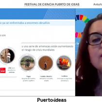 Mas de 70 mil personas disfrutaron virtualmente junto a grandes científicos en el Festival de Ciencia Puerto de Ideas Antofagasta