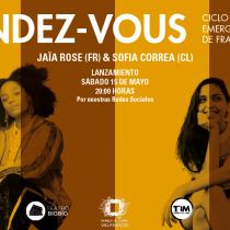 Cantantes Sofía Correa y Jaïa Rose en ciclo Rendez - Vous