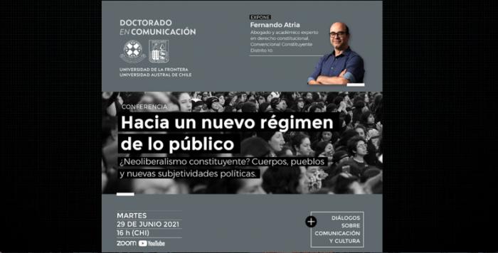 «Hacia un nuevo régimen de lo público»: Charla de Fernando Atria