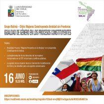 """""""Igualdad de género en los procesos constituyentes"""": grupo de mujeres Bolivia-Chile invita a seminario internacional"""