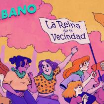 """""""Ella se da vuelta, le importa un bledo, le grita ¡perkinazo! y le muestra el dedo"""": el nuevo single feminista `La Reina de la Vecindad` de la banda El Chibano"""