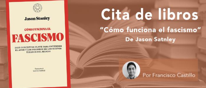 """Cita de libros: """"Cómo funciona el fascismo"""", un análisis no convencional de su mecanismo en las sociedades actuales"""