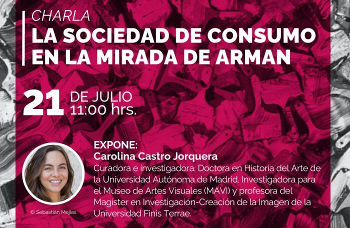 Charla «La sociedad de consumo en la mirada de Arman» por la curadora Carolina Castro Jorquera