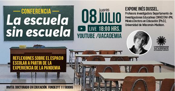 """Conferencia: """"La escuela sin escuela. Reflexiones sobre el espacio escolar a partir de la experiencia de la pandemia"""