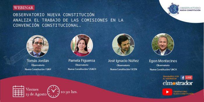 Observatorio Nueva Constitución analiza el trabajo de la comisiones en la Convención Constitucional
