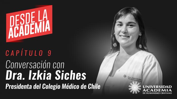 """Izkia Siches, presidenta del Colmed: """"Vemos con temor la apertura y flexibilización en los controles fronterizos"""""""
