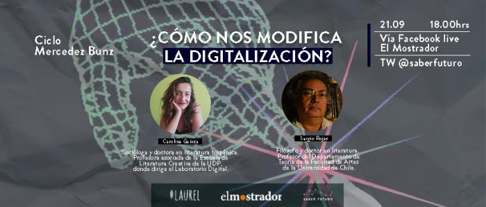 Ciclo Mercedes Bunz: ¿Cómo nos modifica la digitalización?