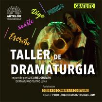 Taller gratuito de dramaturgia con Luis Ariel Guzmán